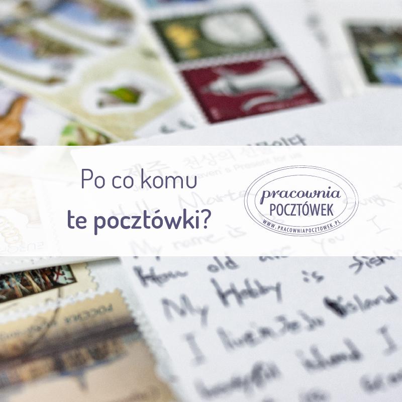 Wpis 03 - Po co komu te pocztówki