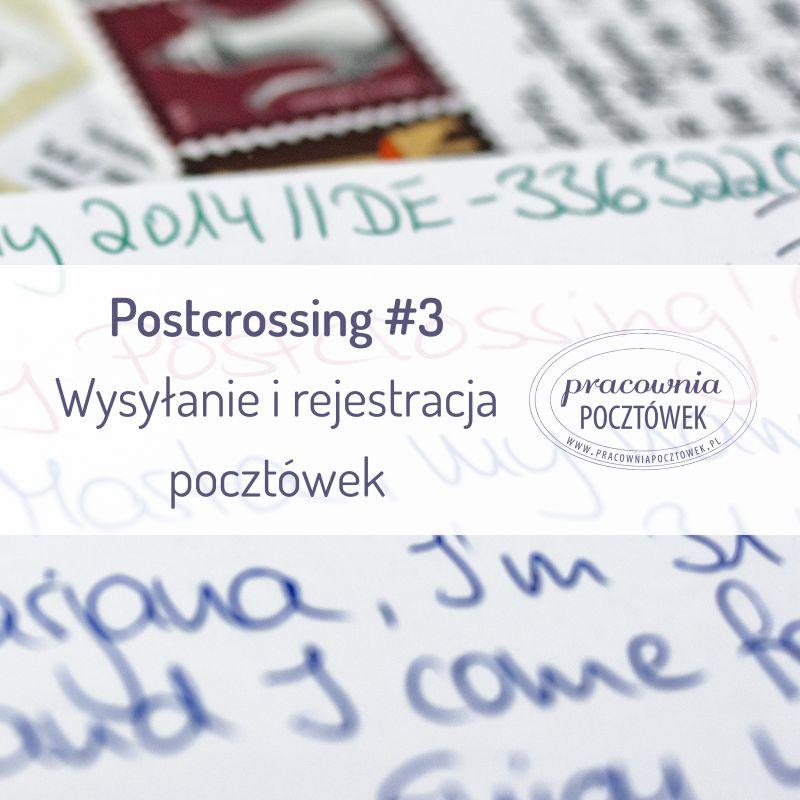 Wpis 15 - Wysyłanie i rejestracja pocztówek